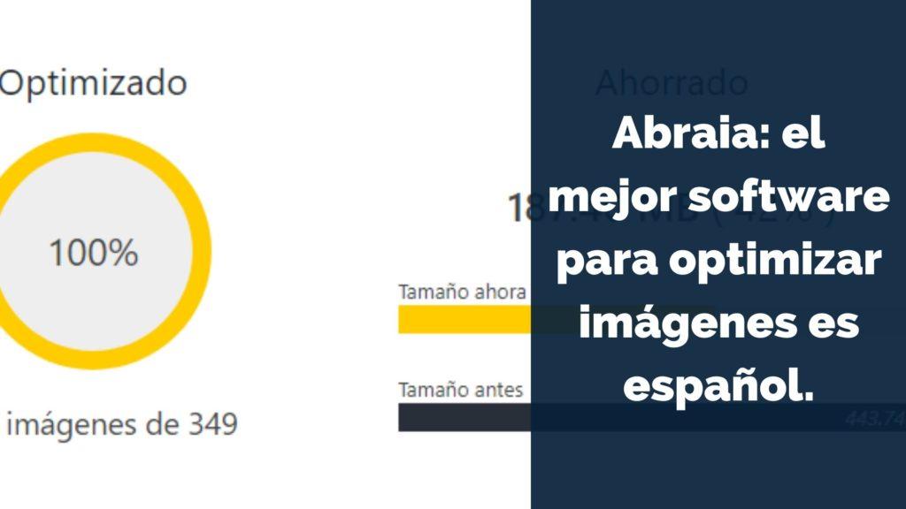Abraia: el mejor software para optimizar imágenes es español. 4