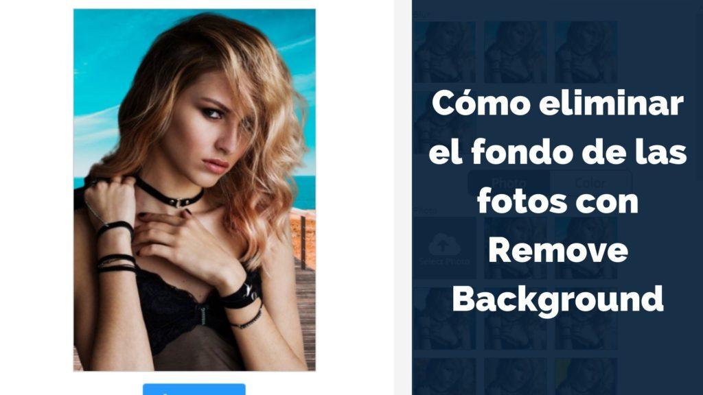 Cómo eliminar el fondo de las fotos con Remove Background 6