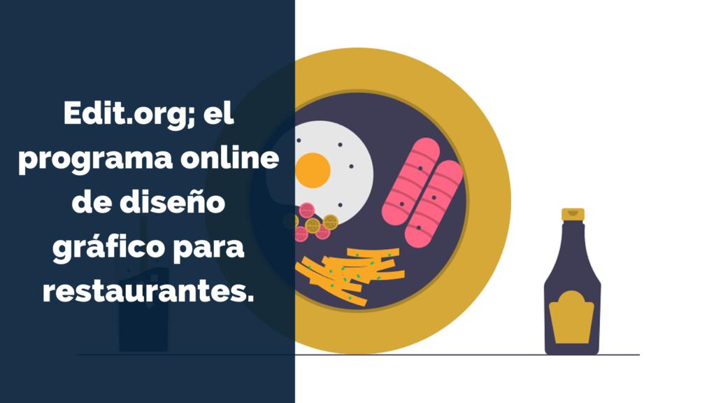 Edit.org; el programa online de diseño gráfico para restaurantes. 2